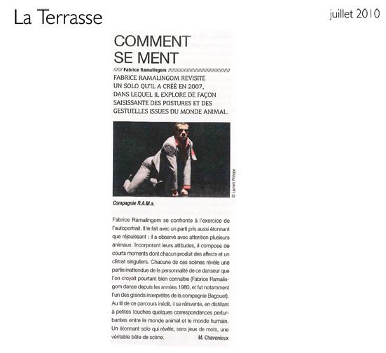 Comment se ment – La Terrasse – juillet 2010